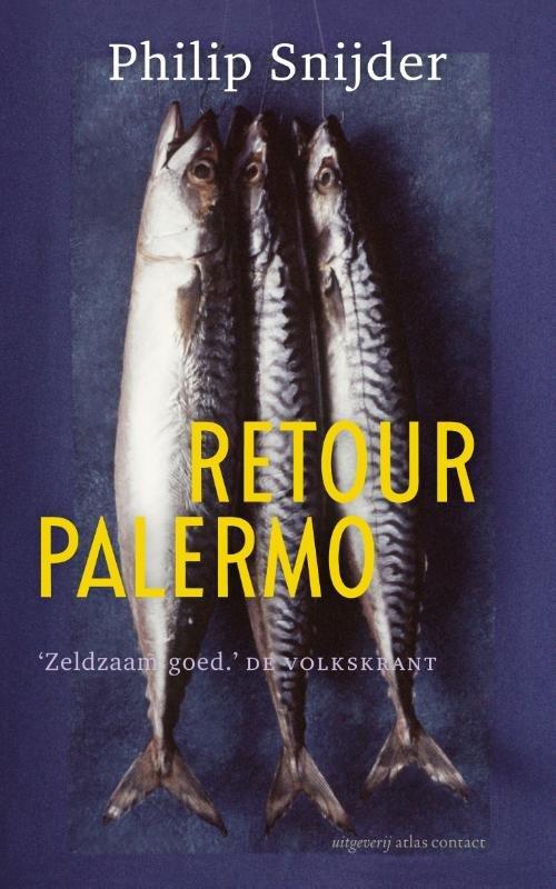 Retour Palermo 9789045802787 Philip Snijder Mouria   Reisverhalen Sicilië