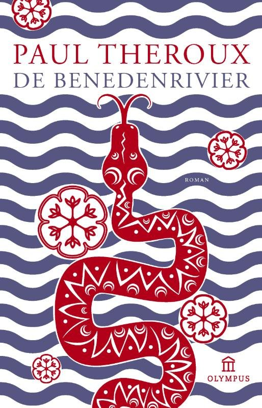 De Benedenrivier | Paul Theroux 9789046704486 Paul Theroux Atlas-Contact   Reisverhalen Angola, Zimbabwe, Zambia, Mozambique, Malawi
