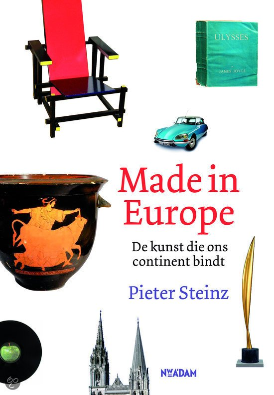 Made in Europe 9789046815540 Pieter Steinz Nieuw Amsterdam   Landeninformatie Europa