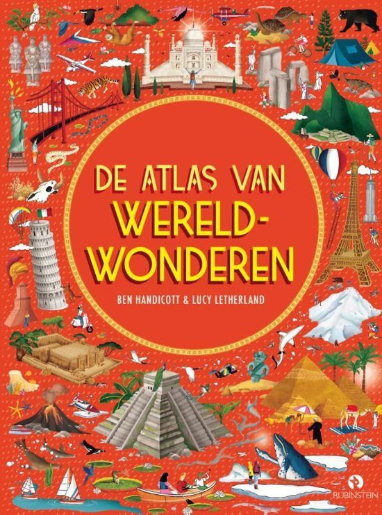 De Atlas van Wereldwonderen 9789047626046  Rubinstein   Kinderboeken, Wegenatlassen Wereld als geheel