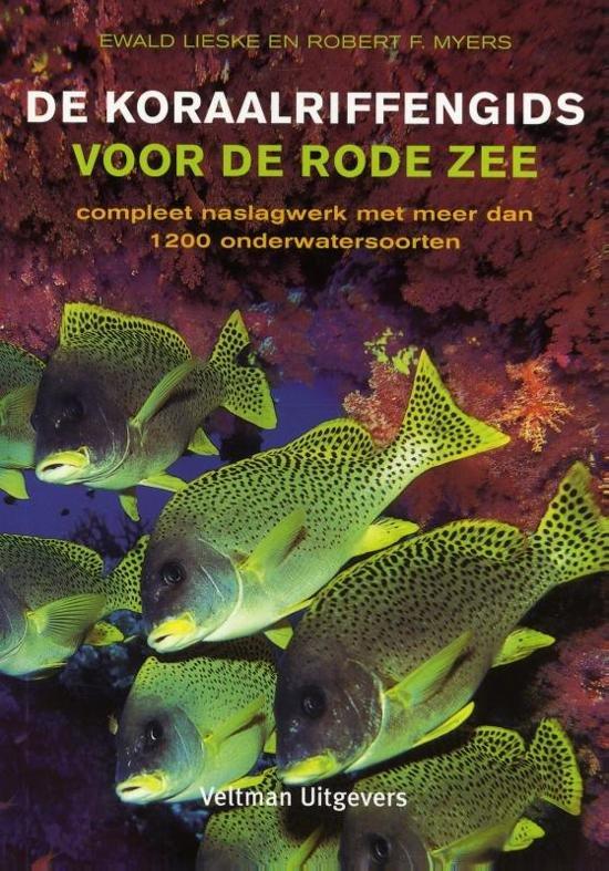 De koraalriffengids voor de Rode Zee 9789048306053  Veltman   Duik sportgidsen Egypte