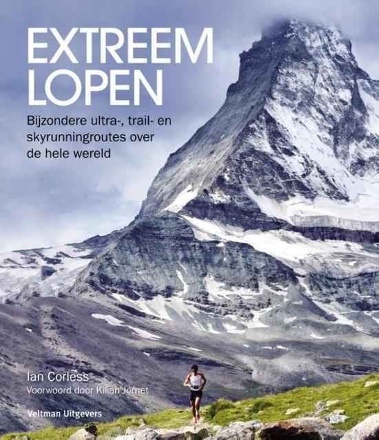 Extreem lopen 9789048315536  Veltman   Wandelgidsen Reisinformatie algemeen