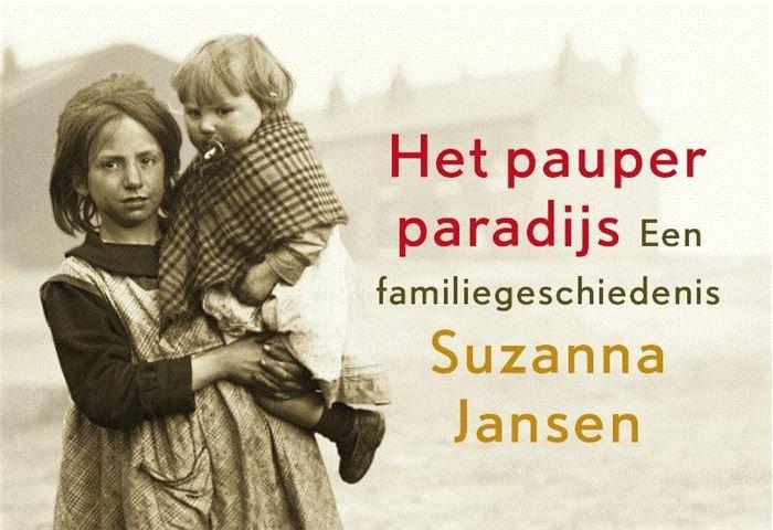 Het pauperparadijs - Suzanna Jansen | Dwarsligger 9789049805036 Suzanna Jansen Dwarsligger®   Historische reisgidsen, Landeninformatie Drenthe