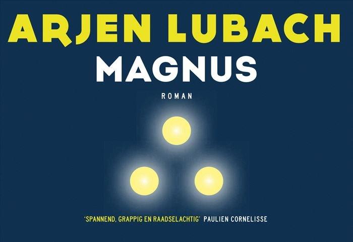 Magnus | Arjen Lubach 9789049805869  Dwarsligger®   Reisverhalen Reisinformatie algemeen