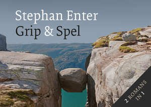 Grip & Spel | Stephan Enter 9789049806033  Dwarsligger®   Reisverhalen Reisinformatie algemeen