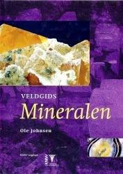 Veldgids Mineralen 9789050111737 Ole Johnsen KNNV Veldgidsen  Natuurgidsen Wereld als geheel
