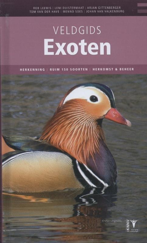 Veldgids Exoten - invasieve exoten herkennen 9789050114332 Rob Leeuwis et.al. KNNV   Natuurgidsen Nederland