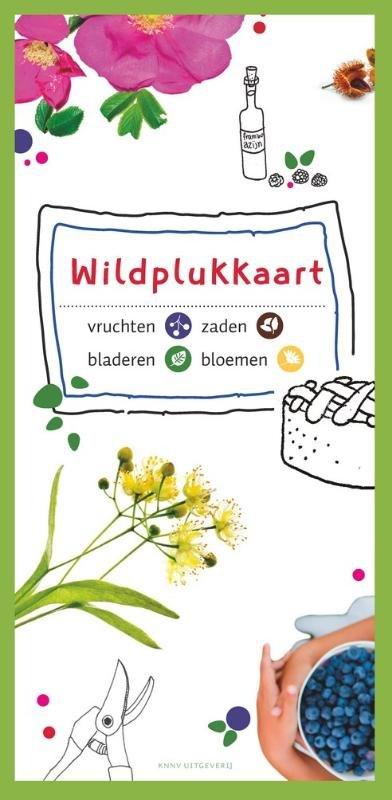 Wildplukkaart 9789050115292  KNNV   Natuurgidsen Nederland