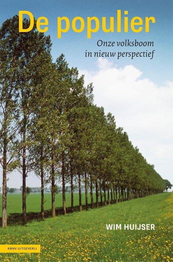 De Populier | Wim Huijser 9789050116251  KNNV   Natuurgidsen Nederland
