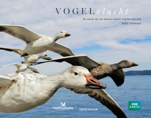Vogelvlucht (Earthflight) 9789052108919  Tirion / BBC Tirion Natuur  Natuurgidsen, Vogelboeken Wereld als geheel