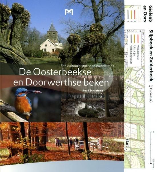 De Oosterbeekse en Doorwerthse beken 9789053453971 Ruud Schaafsma Matrijs Cultuurhistorische Routes  Historische reisgidsen, Wandelgidsen Arnhem en de Veluwe