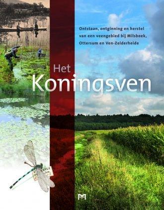 Het Koningsven 9789053455173 Stichting Cultuurbehoud Milsbeek Matrijs   Historische reisgidsen, Natuurgidsen Noord- en Midden-Limburg