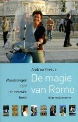 De Magie van Rome 9789054292296 Andrea Vreede Conserve   Historische reisgidsen, Reisgidsen Rome, Abruzzen