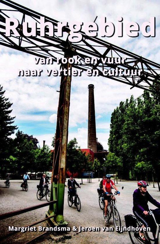Ruhrgebied | Margriet Brandsma 9789054294917 Margriet Brandsma en Jeroen van Eijndhoven Conserve   Reisgidsen Ruhrgebied