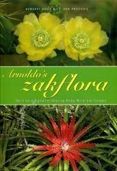 Arnoldos Zakflora 9789057301629 Proosdij Walburg Pers   Natuurgidsen Aruba, Bonaire, Curaçao