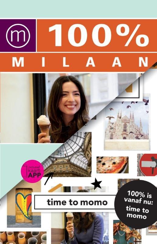 Time to Momo Milaan (100%) 9789057677939  Mo Media Time to Momo  Reisgidsen Milaan, Lombardije, Italiaanse Meren