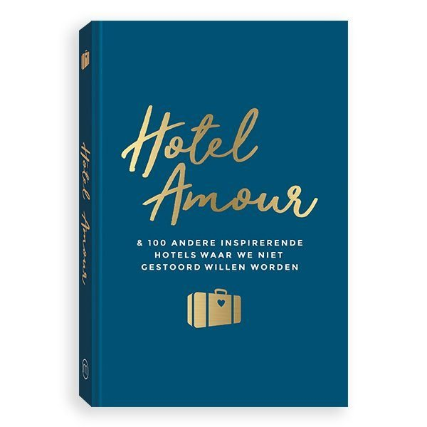 Hotel Amour 9789057678370 Joline van den Oever Mo Media   Hotelgidsen Europa