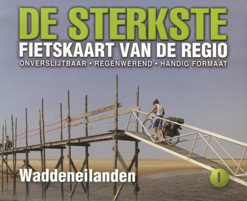 DSF-01 De sterkste fietskaart Waddeneilanden 1:50.000 9789058817204  Buijten & Schipperheijn DSF  Fietskaarten Waddeneilanden en Waddenzee
