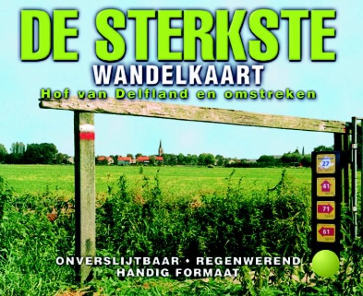 Hof van Delfland en omstreken | de Sterkste Wandelkaart 9789058818744  Buijten & Sch./Smulders DSW  Wandelkaarten Den Haag, Rotterdam en Zuid-Holland