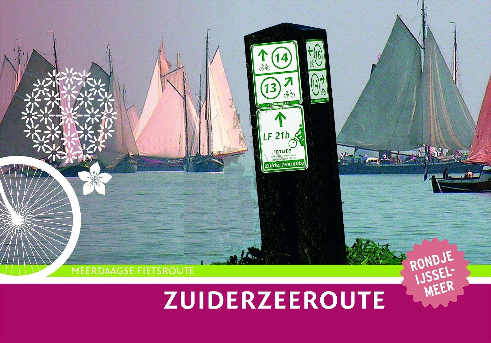Zuiderzeeroute 9789058818898 Diederik Mönch Buijten & Schipperheijn Landelijk Fietsplatform  Fietsgidsen, Meerdaagse fietsvakanties Flevoland en het IJsselmeer, Nederland