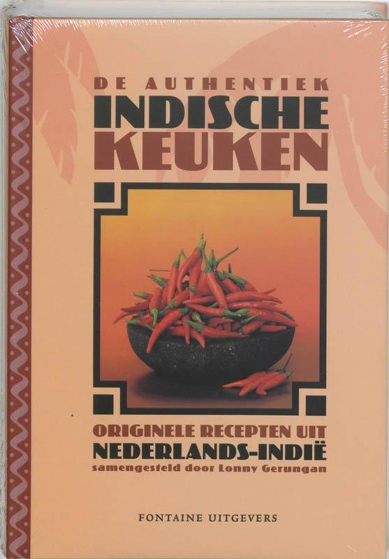 De authentiek Indische Keuken 9789059561281 Lonny Gerungan Fontaine   Culinaire reisgidsen Indonesië