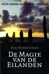 De magie van de eilanden 9789059610477 Ben Hoekendijk De Alk   Watersportboeken Europa