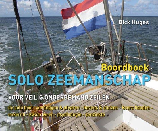 Solo Zeemanschap 9789059611344 Dirk Huges De Alk   Watersportboeken Zeeën en oceanen