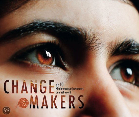 Changemakers 9789059652736  CPNB   Landeninformatie, Reizen met kinderen Wereld als geheel