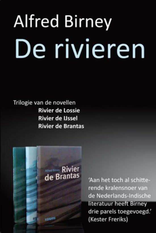 De Rivieren | Alfred Birney 9789062658459 Alfred Birney In de Knipscheer   Reisverhalen Wereld als geheel