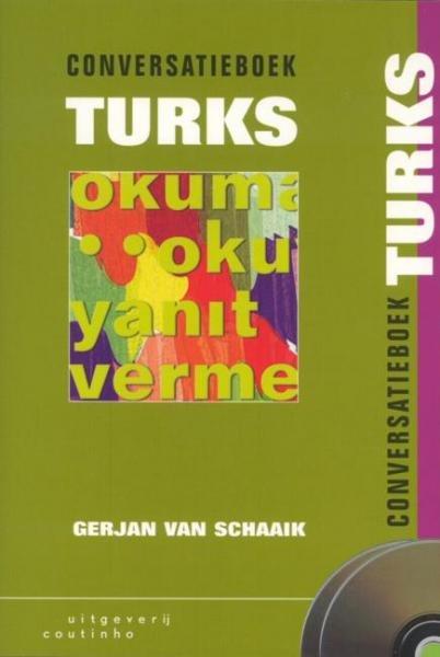 Conversatiecursus Turks 9789062834259  Coutinho   Taalgidsen en Woordenboeken Turkije