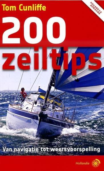 200 Zeiltips 9789064105333 Cunliffe, Tom Hollandia   Watersportboeken Reisinformatie algemeen