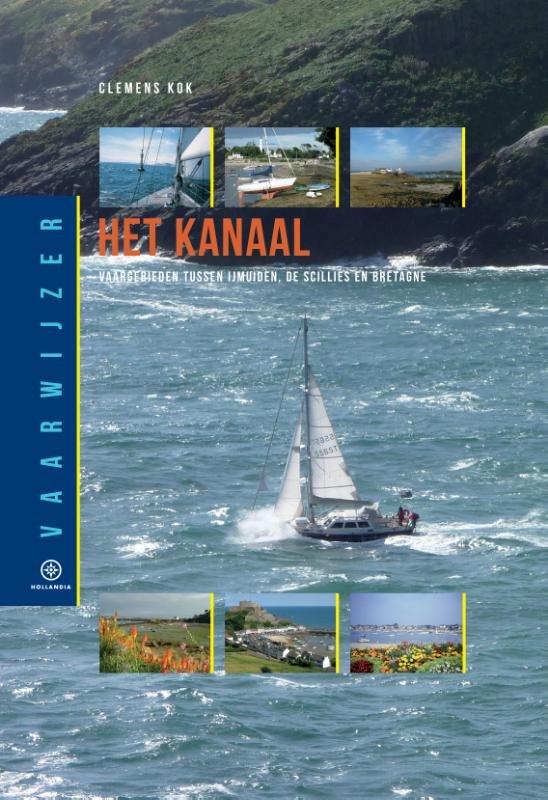 Het Kanaal 9789064106415 Kok Hollandia Vaarwijzers  Watersportboeken Europa