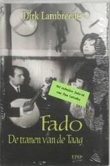 Fado (de Tranen van de Taag) 9789064452185 Lambrechts Epo   Muziek Portugal