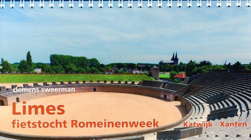 Limes: Katwijk - Xanten 9789064558184 Clemens Sweerman Pirola Pirola fietsgidsen  Fietsgidsen, Meerdaagse fietsvakanties Nederland, Niederrhein, Ruhrgebied, Keulen