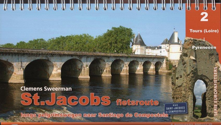 St.Jacobs fietsroute, deel 2 9789064558344 Clemens Sweerman, Europafietsers Pirola Pirola fietsgidsen  Fietsgidsen, Meerdaagse fietsvakanties Frankrijk