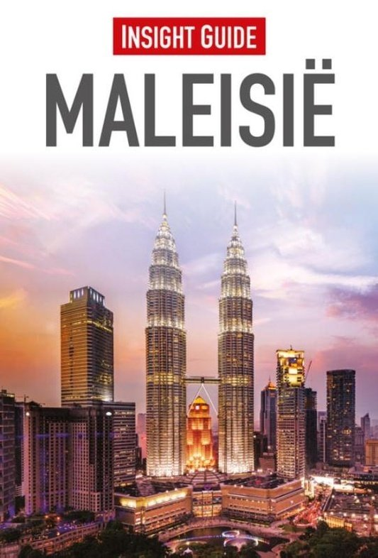 Insight Guide Maleisië | reisgids 9789066554559  Cambium Insight Guides/ Ned.  Reisgidsen Maleisië en Brunei