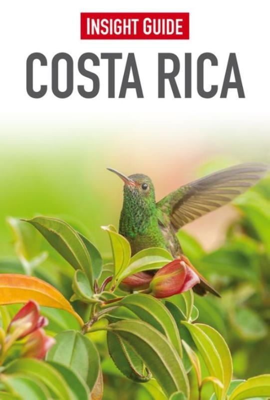 Insight Guide Costa Rica | reisgids (Nederlandstalig) 9789066554566  Cambium Insight Guides/ Ned.  Reisgidsen Costa Rica
