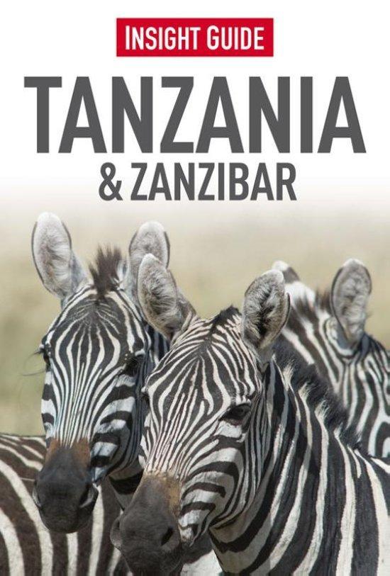 Insight Guide Tanzania & Zanzibar | reisgids (Nederlandstalig) 9789066554719  Cambium Insight Guides/ Ned.  Reisgidsen Tanzania, Zanzibar
