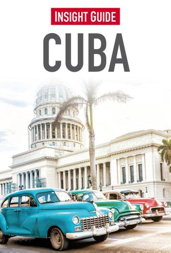 Insight Guide Cuba | reisgids (Nederlandstalig) 9789066554764  Cambium Insight Guides/ Ned.  Cadeau-artikelen, Reisgidsen Cuba