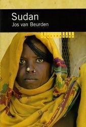 Sudan 9789068324235 Jos van Beurden KIT/Novib Landenreeks  Landeninformatie Sahel-landen (Mauretanië, Mali, Niger, Burkina Faso, Tchad, Sudan, Zuid-Sudan)