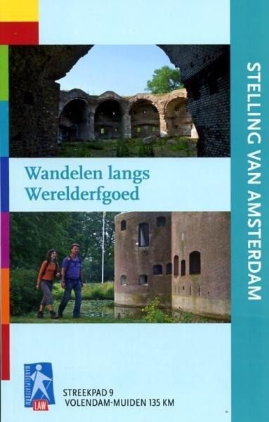 SP-09  Stelling van Amsterdam | Streekpad 9789071068799  Wandelnet Streekpaden  Meerdaagse wandelroutes, Wandelgidsen Amsterdam, West Nederland