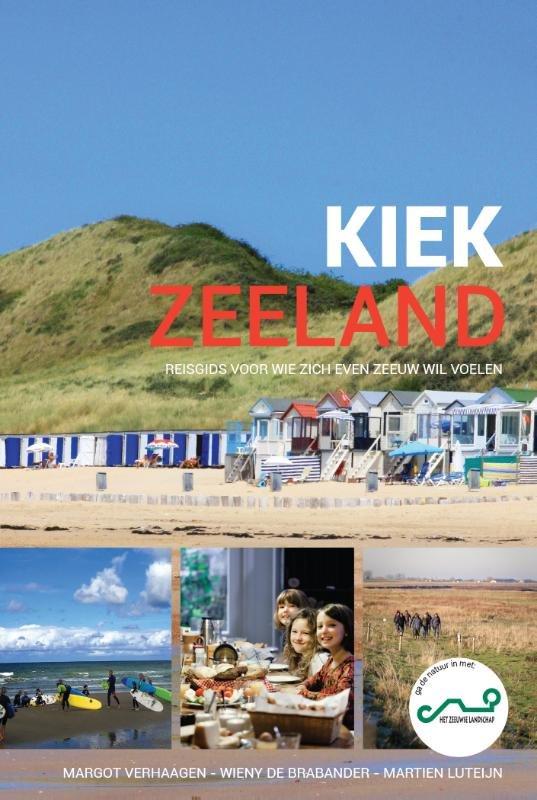 Kiek Zeeland 9789071937545 Margot Verhaagen De Vrije Uitgevers   Reisgidsen Zeeland