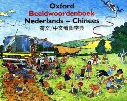 Oxford Beeldwoordenboek Nederlands - Chinees 9789072179135  Ming Ya   Taalgidsen en Woordenboeken China (Tibet: zie Himalaya)