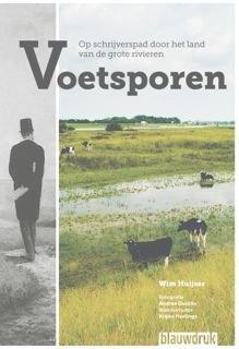 Voetsporen 9789075271768 Wim Huijser Blauwdruk   Reisverhalen, Wandelgidsen Arnhem en de Veluwe