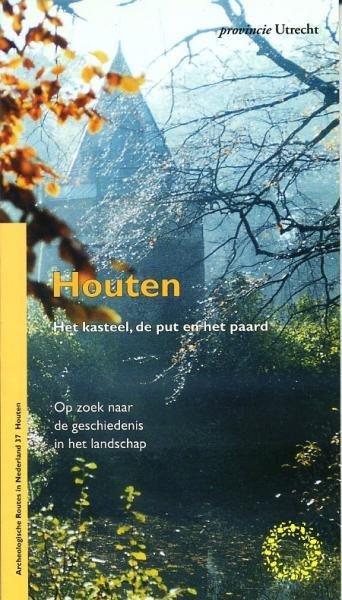 AR 37 Houten 9789076046266  Rijksdienst Oudheidkundig Bodemonderzoek Archeologische route  Wandelgidsen Utrecht