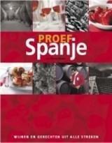 Proef Spanje 9789076218748  Miller Books   Culinaire reisgidsen, Wijnreisgidsen Spanje