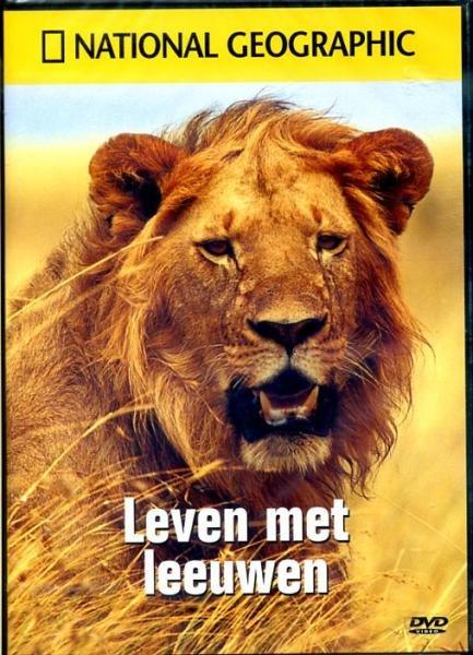 Leven met Leeuwen 9789076963594  National Geographic Reis-DVD's  Reisgidsen Oost- en Zuidelijk Afrika