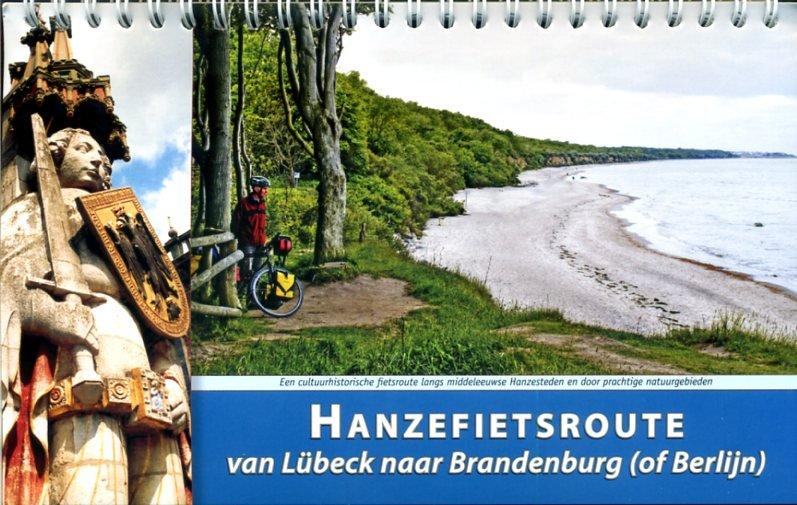 Hanzefietsroute (deel 2) 9789077056295 Michaël Wannet ReCreatief Fietsen   Fietsgidsen, Meerdaagse fietsvakanties Duitsland