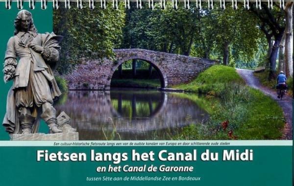 Fietsen langs het Canal du Midi 9789077056301 Luc Oteman ReCreatief Fietsen   Fietsgidsen, Meerdaagse fietsvakanties Frankrijk