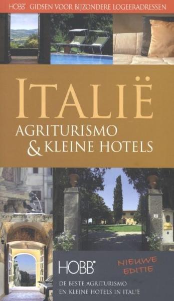De beste Agriturismo en kleine hotels 9789077090565  Spalder & Novell Jeffers. HOBB-Gidsen  Hotelgidsen Italië